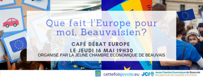 affiche Café Débat Europe - Ce que l'Europe fait pour moi, Beauvaisien.